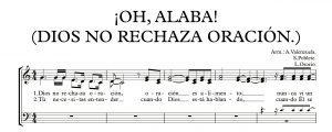 ¡OH, ALABA! (DIOS NO RECHAZA ORACIÓN).