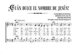 ¡CUÁN DULCE EL NOMBRE DE JESÚS!