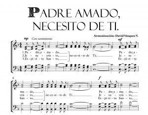 PADRE AMADO, NECESITO DE TI.
