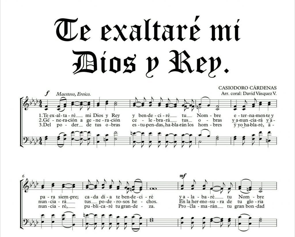Te exaltaré mi Dios y Rey Y bendeciré tu Nombre Eternamente y para siempre, Cada día te bendeciré Y alabaré tu Nombre Eternamente y para siempre.