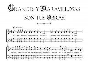 GRANDES Y MARAVILLOSAS SON TUS OBRAS.