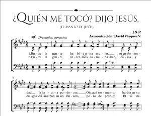 ¿QUIÉN ME TOCÓ? DIJO JESÚS.