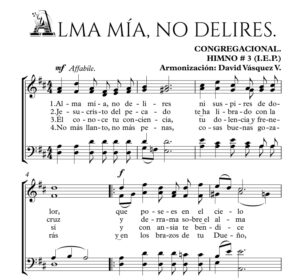 ALMA MÍA, NO DELIRES.